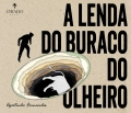 A lenda do buraco do Olheiro
