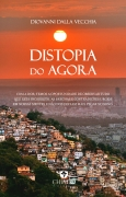 Distopia do Agora