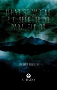 Ilhas Selvagens e os Segredos do Paralelo 30