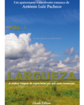 Largueza - Vol.I