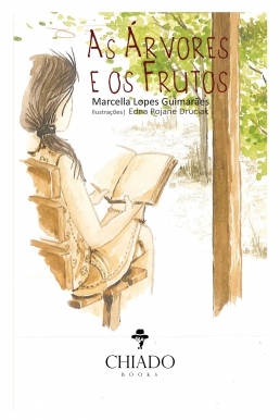 As Árvores e os Frutos