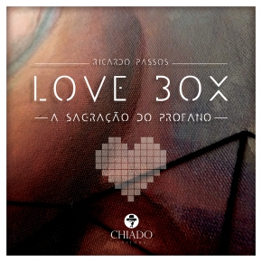 LOVE BOX - A SAGRAÇÃO DO PROFANO