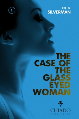The Case of the Glass Eyed Woman