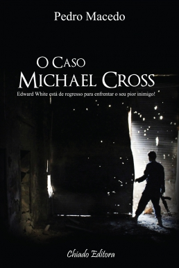 O Caso Michael Cross